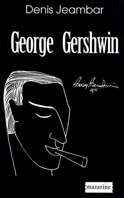 George Gershwin | Jeambar, Denis, auteur