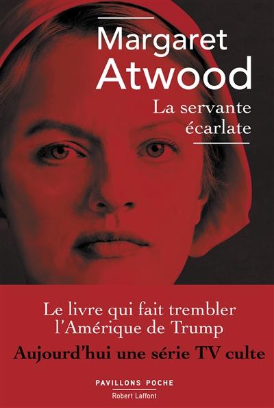 La servante écarlate / Margaret Atwood ; traduit de l'anglais (Canada) par Sylviane Rué   Atwood, Margaret, auteur