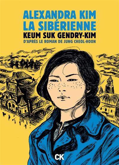 Alexandra Kim, la Sibérienne : la première révolutionnaire bolchevique coréenne qui rêvait d'un monde égalitaire
