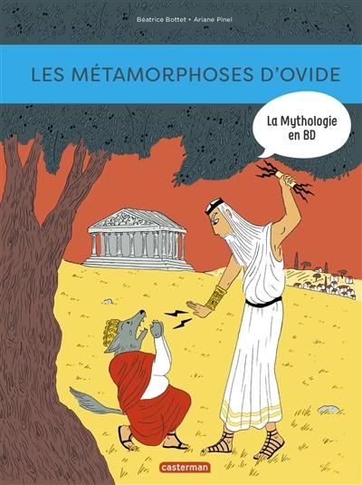 La mythologie en BD. Les métamorphoses d'Ovide