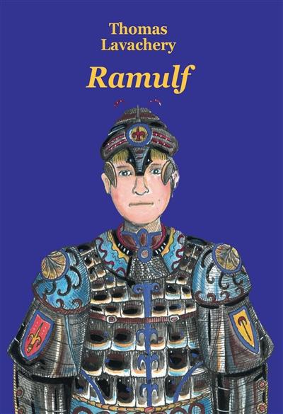 Ramulf | Lavachery, Thomas (1966-....). Auteur