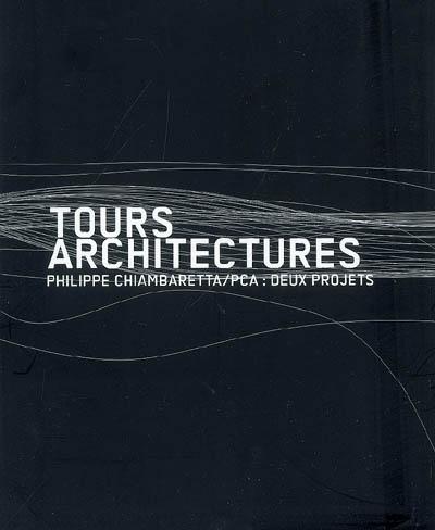 Tours architectures : Philippe Chiambaretta/PCA : du CCC à La Défense | Brayer, Marie-Ange