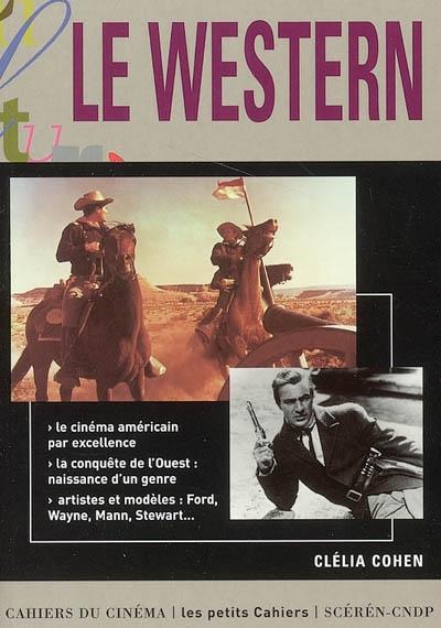 Le western | Clélia Cohen