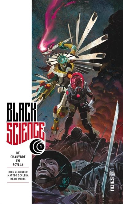 De Charybde en Scylla [1] : Black science | Remender, Rick. Auteur