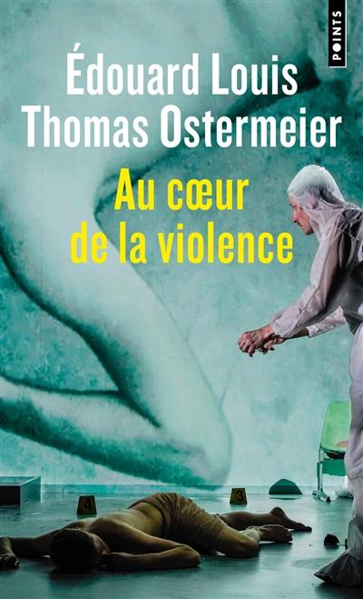 Au coeur de la violence : théâtre