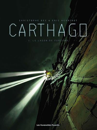 Carthago. Vol. 1. Le lagon de Fortuna