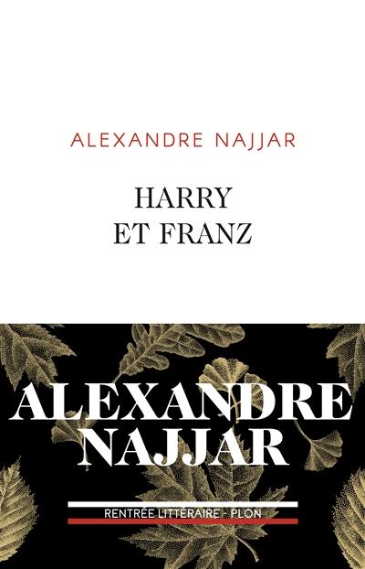 Harry et Franz | Najjar, Alexandre. Auteur