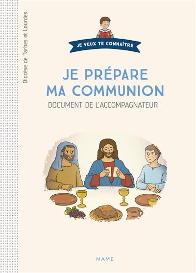 Je prépare ma communion : document de l'accompagnateur