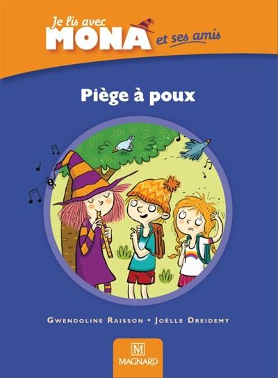 Je lis avec Mona, CP : Piège à poux