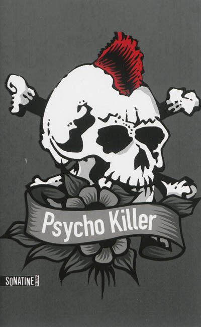 Psycho killer / Anonyme | Anonyme. Auteur