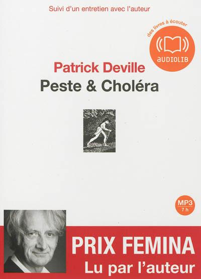 Peste & choléra   Deville, Patrick (1957-....). Auteur