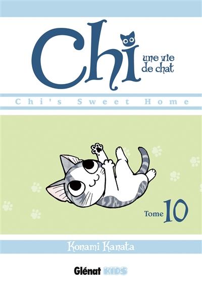 Chi, une vie de chat. Tome 10 | Kanata Konami (1958-....). Auteur