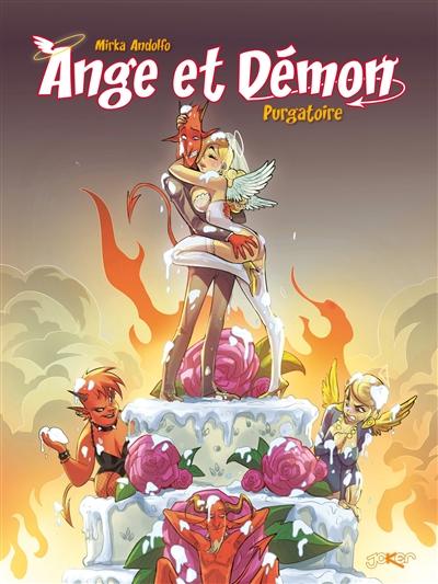 Ange et démon. Vol. 2. Purgatoire