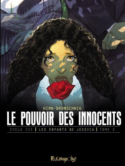 Le pouvoir des innocents, cycle III. Les enfants de Jessica. Vol. 2. Jours de deuil