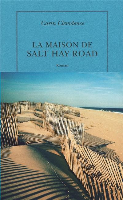 La Maison de Salt Hay Road / Carin Clevidence | Clevidence, Carin. Auteur
