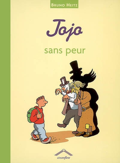 Jojo sans peur | Heitz, Bruno (1957-....)