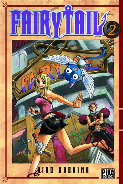 Fairy Tail. 2 / Hiro Mashima | Mashima, Hiro. Auteur