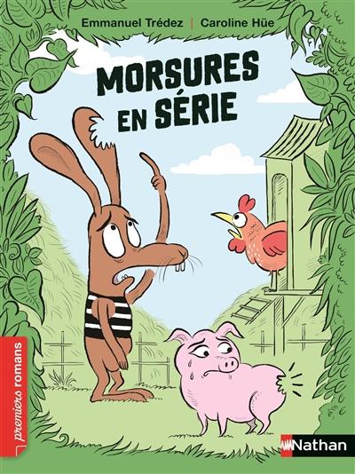 Morsures en série   Trédez, Emmanuel (1968-....). Auteur