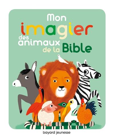 Mon imagier des animaux de la Bible
