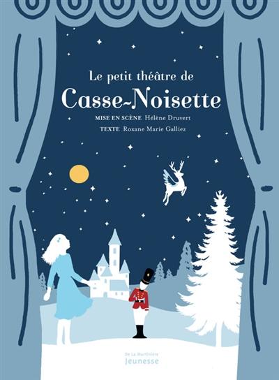 Le petit théâtre de Casse-Noisette / texte Roxane Marie Galliez | Galliez, Roxane Marie (1973-....). Auteur
