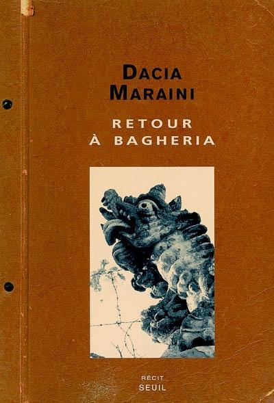 Retour à Bagheria | Maraini, Dacia (1936-....). Auteur