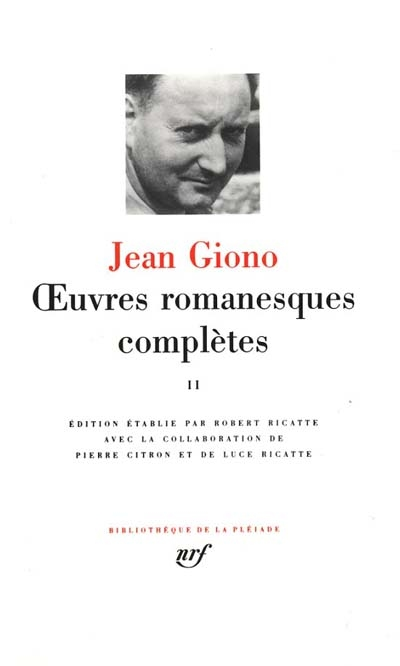 Oeuvres romanesques complètes. 2 | Jean Giono (1895-1970)