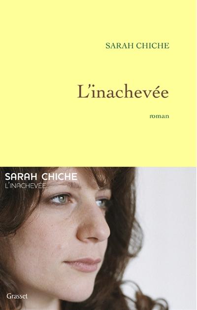 L' inachevée : roman / Sarah Chiche | Chiche, Sarah. Auteur