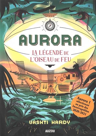Aurora. Vol. 2. La légende de l'oiseau de feu