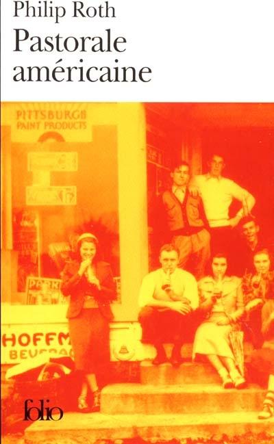Pastorale américaine / Philip Roth | Roth, Philip. Auteur