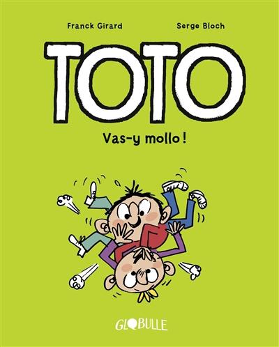 Toto. Vol. 6. Vas-y mollo !
