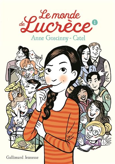 Le monde de Lucrèce. 1 / Anne Goscinny | Goscinny, Anne (1968-....). Auteur
