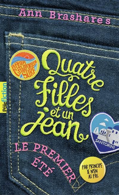 Quatre filles et un jean. Vol. 1. Le premier été