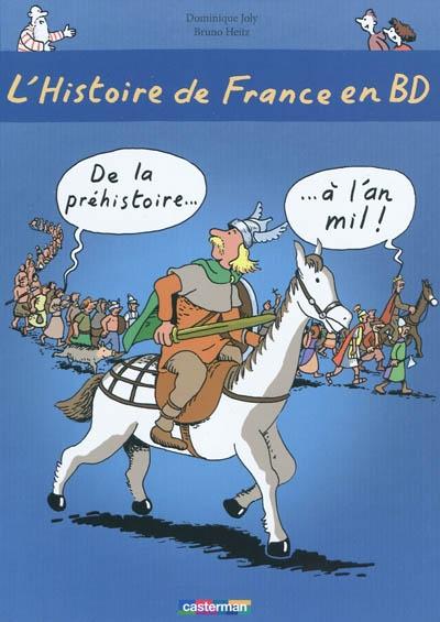 De la préhistoire à l'an mil. Livre I | Joly, Dominique (1953-....). Auteur