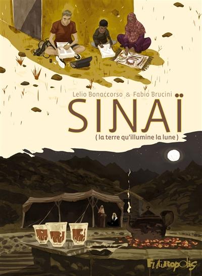 Sinaï (la terre qu'illumine la lune)