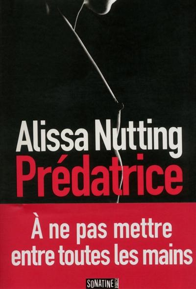 Prédatrice | Nutting, Alissa. Auteur