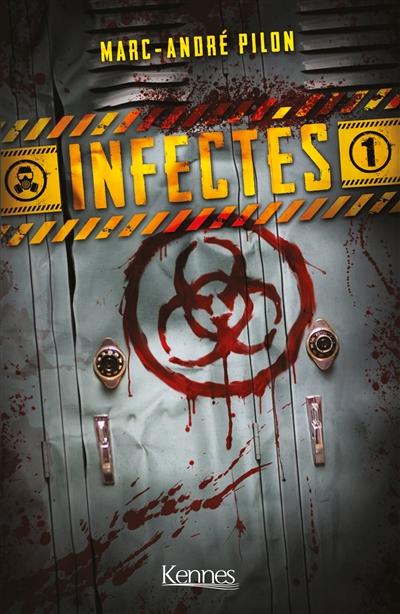 Infectés. Vol. 1