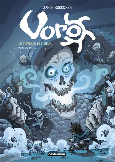 Voro. Vol. 7. Le tombeau des dieux. Vol. 1
