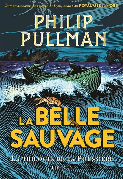 La Belle Sauvage / Philip Pullman | Pullman, Philip (1946-....). Auteur