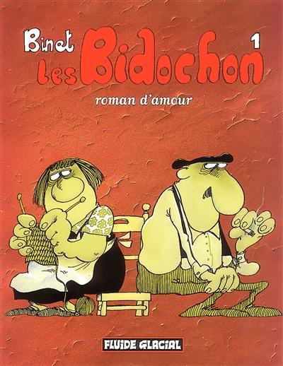 Les Bidochon. 1, Roman d'amour / Binet   Binet, Christian. Auteur
