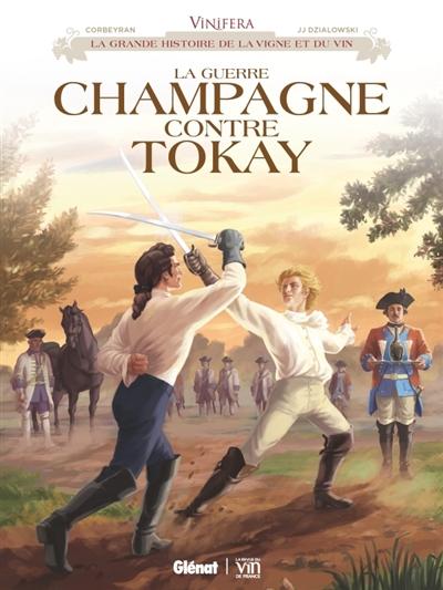 La guerre champagne contre tokay / scénario, Corbeyran   Corbeyran (1964-....). Auteur