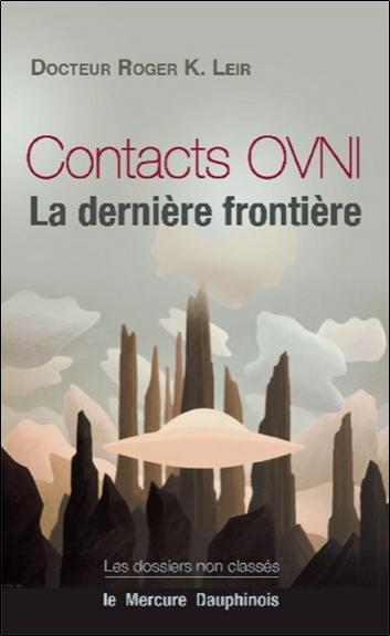 Contacts ovni : la dernière frontière