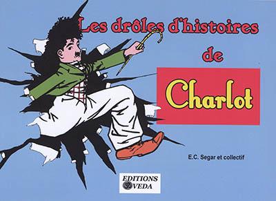 Les drôles d'histoires de Charlot