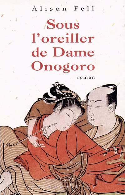 Sous l'oreiller de Dame Onogoro | Fell, Alison
