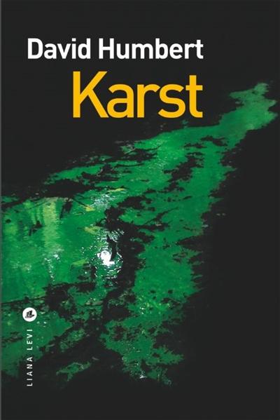 Karst / David Humbert | Humbert, David (1973-....). Auteur