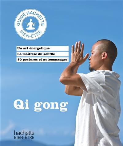 Qi gong | Sobrecases, Thierry. Auteur