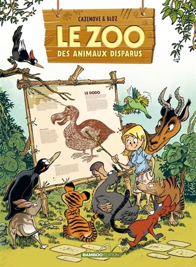 Le zoo des animaux disparus. Vol. 1