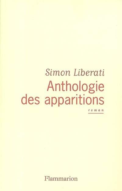 Anthologie des apparitions | Liberati, Simon