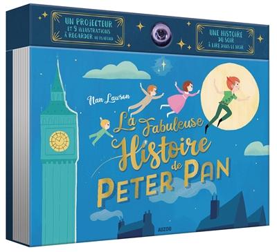 La fabuleuse histoire de Peter Pan