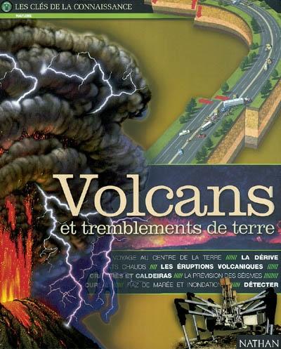 Volcans et tremblements de terre / texte Dinscey Knight   Knight, Dinscey. Auteur
