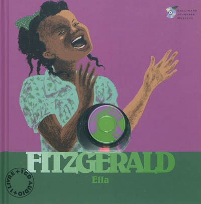Ella Fitzgerald [document multisupport] | Ollivier, Stéphane. Auteur